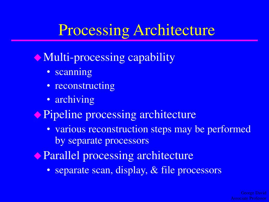 Processing Architecture