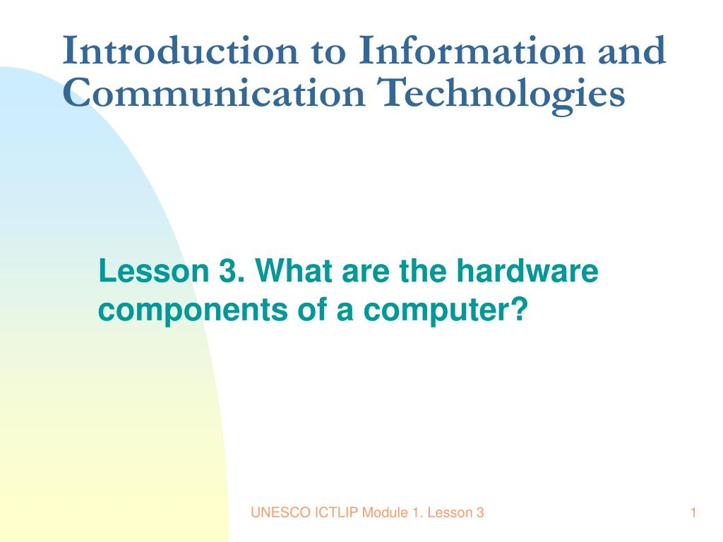 Introduction to Information and Communication Technologies