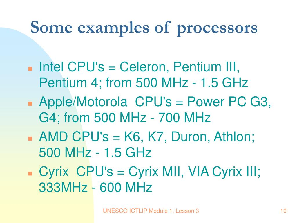 Some examples of processors