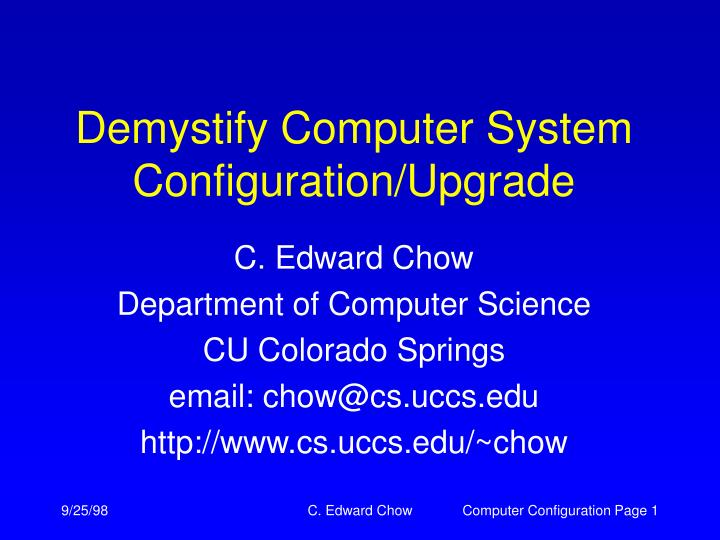 Demystify computer system configuration upgrade