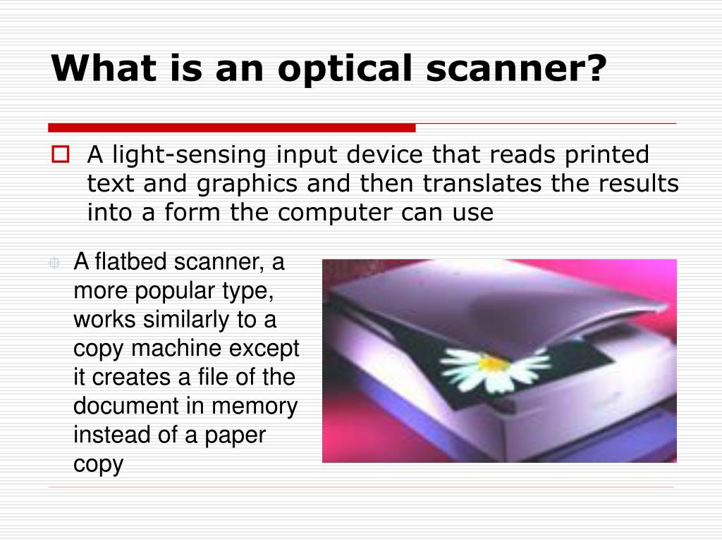 What is an optical scanner?