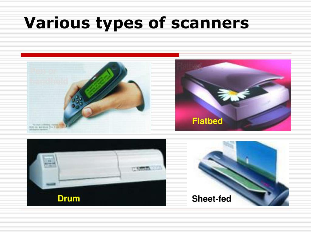 Various types of scanners