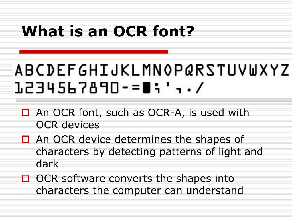 What is an OCR font?