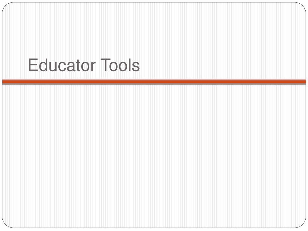 Educator Tools