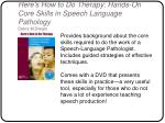 here s how to do therapy hands on core skills in speech language pathology debra m dwight