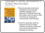 language literacy development in children who are deaf barbara r schirmer