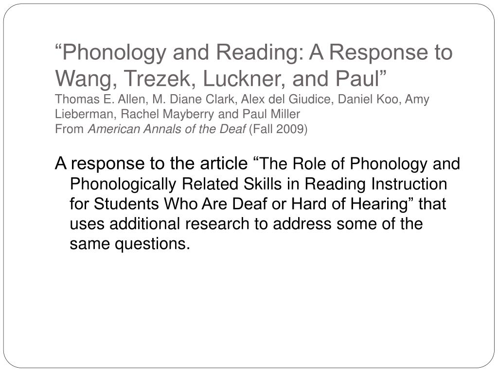 """Phonology and Reading: A Response to Wang,"