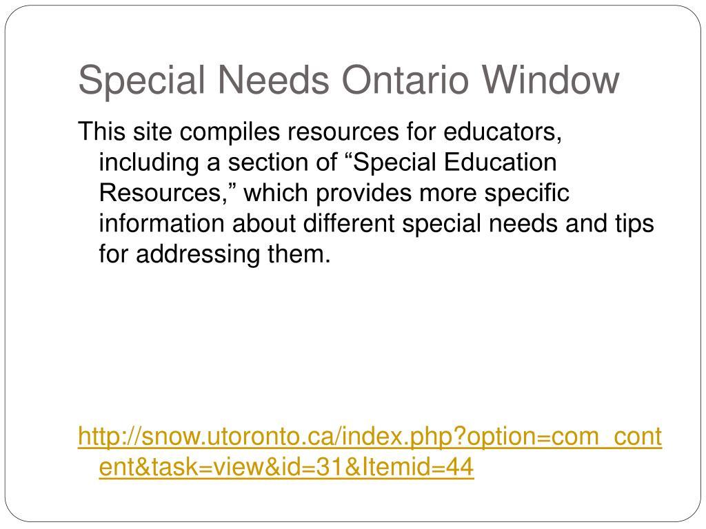Special Needs Ontario Window