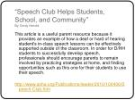 speech club helps students school and community by cindy herold