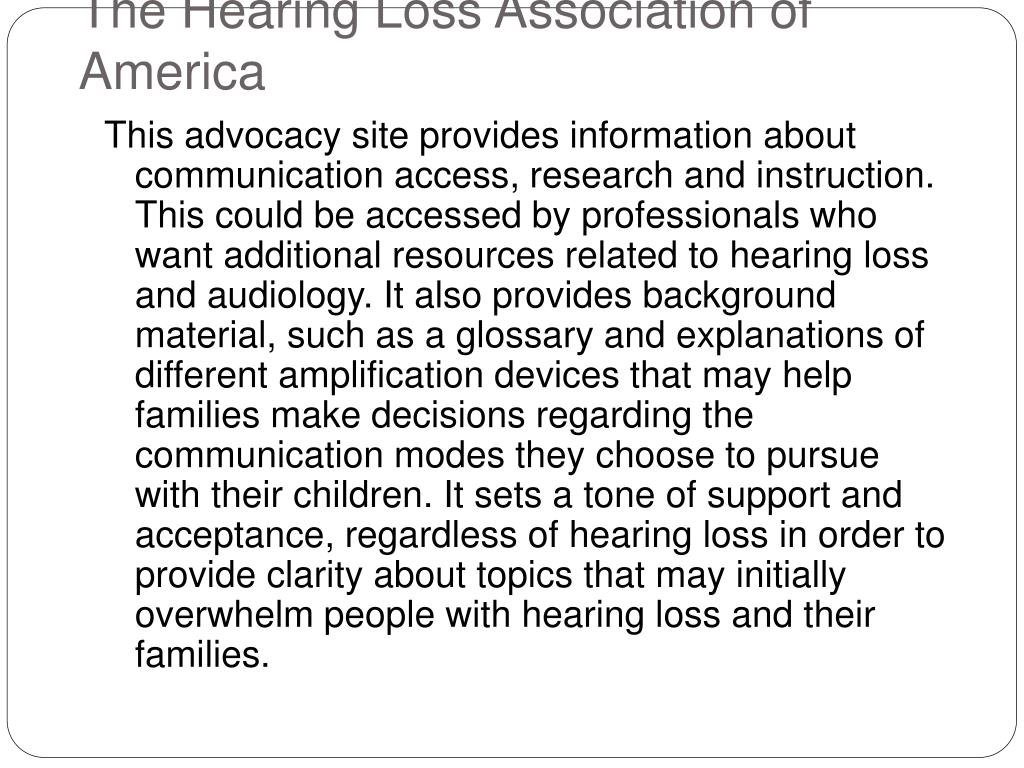 The Hearing Loss Association of America