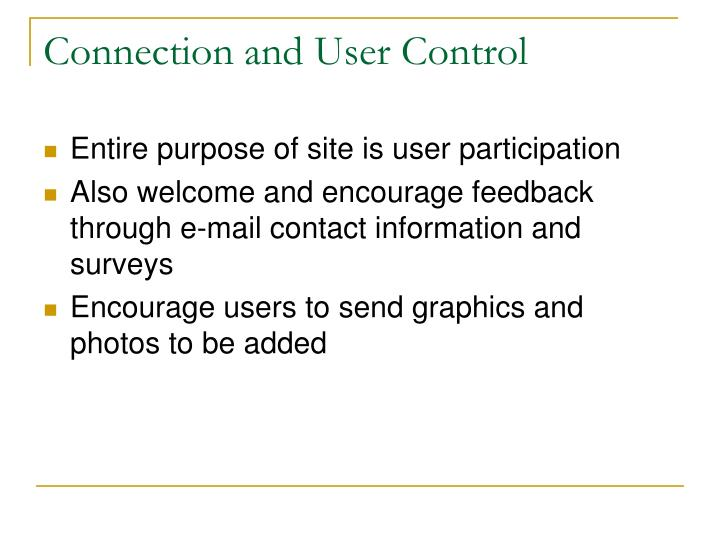 Connection and User Control