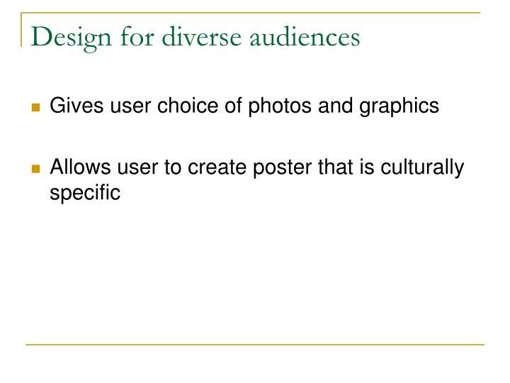 Design for diverse audiences