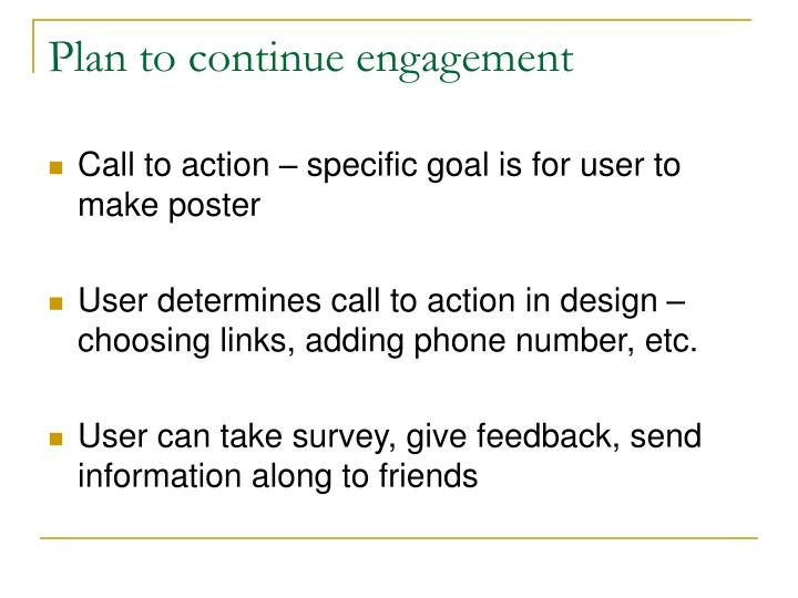 Plan to continue engagement