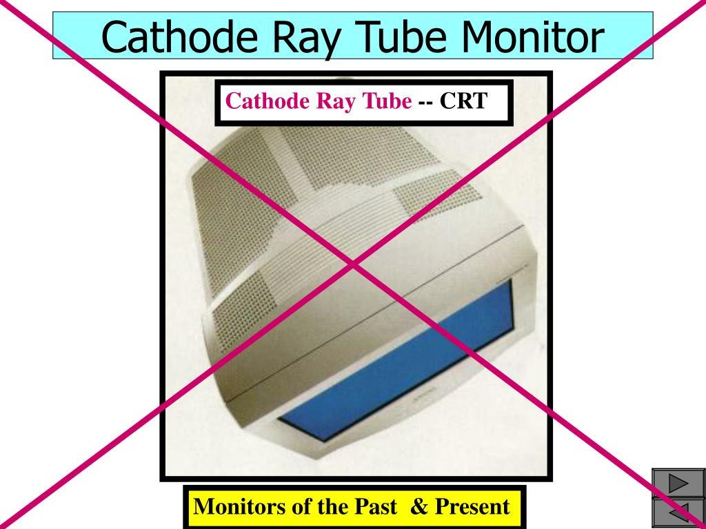 Cathode Ray Tube Monitor