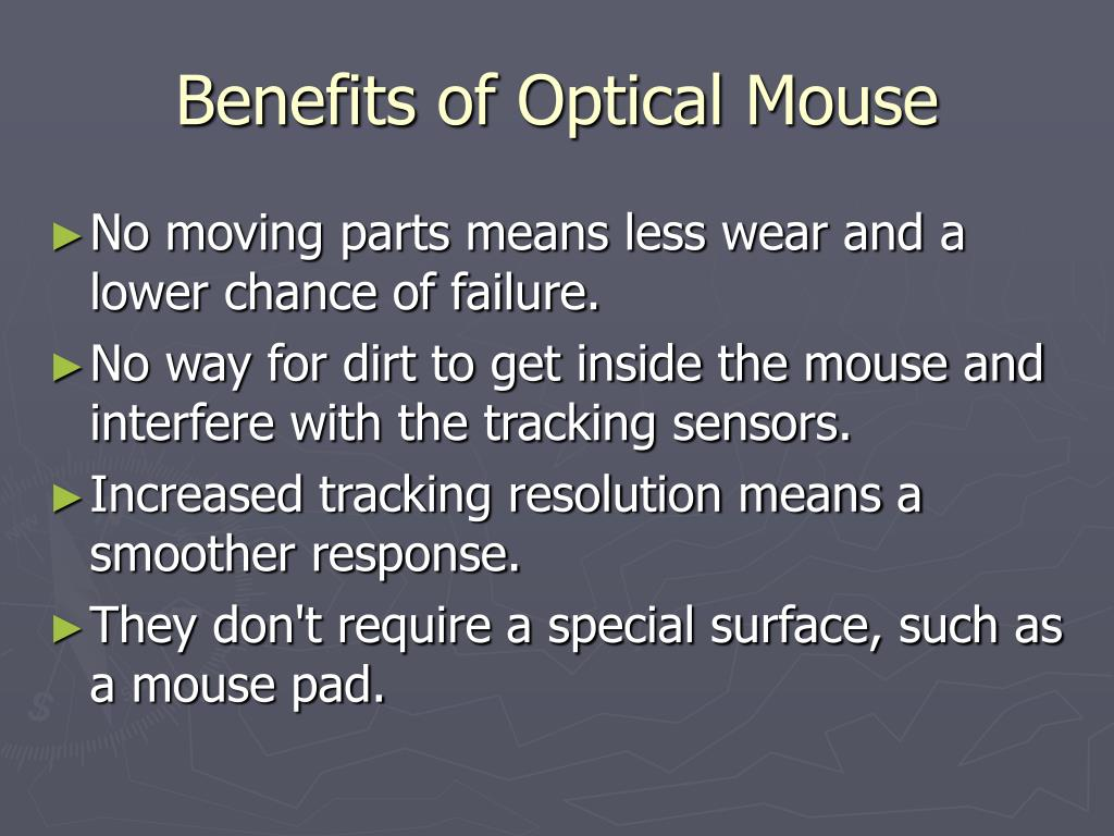 Benefits of Optical Mouse