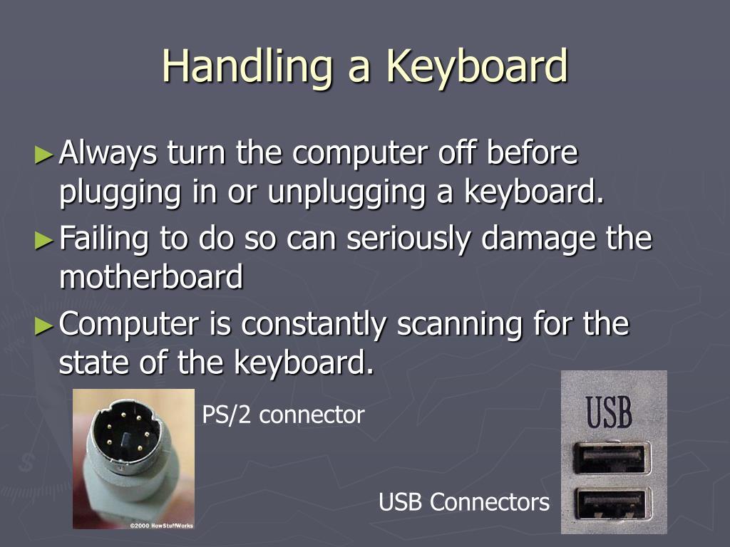 Handling a Keyboard