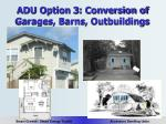adu option 3 conversion of garages barns outbuildings