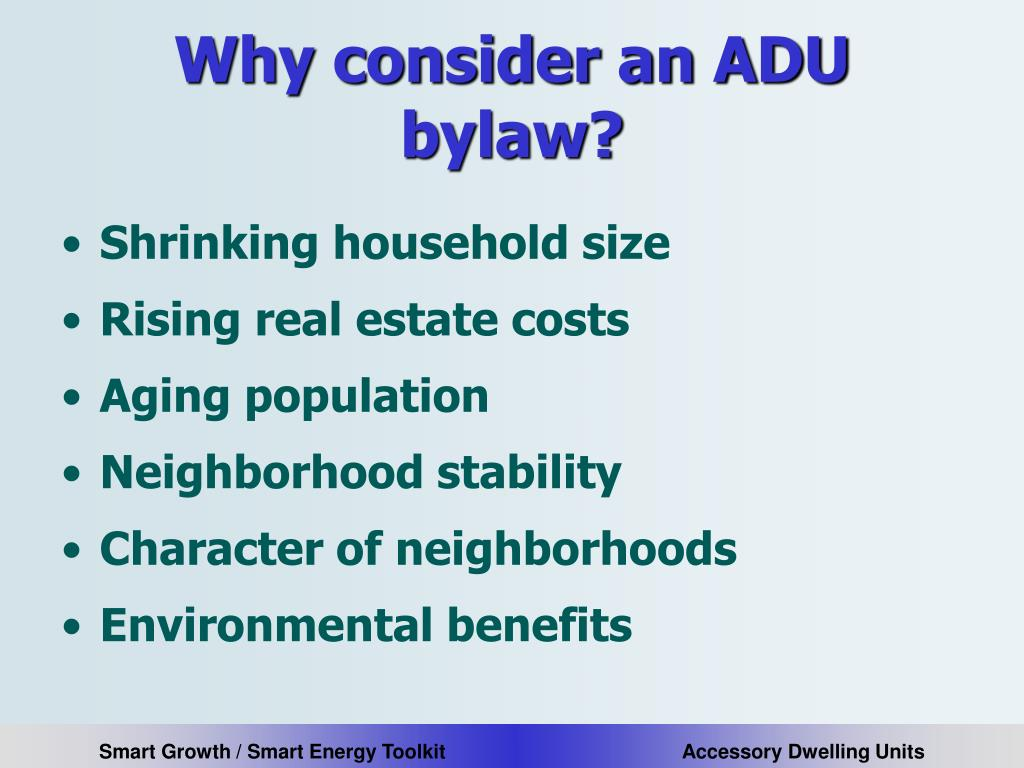 Why consider an ADU bylaw?
