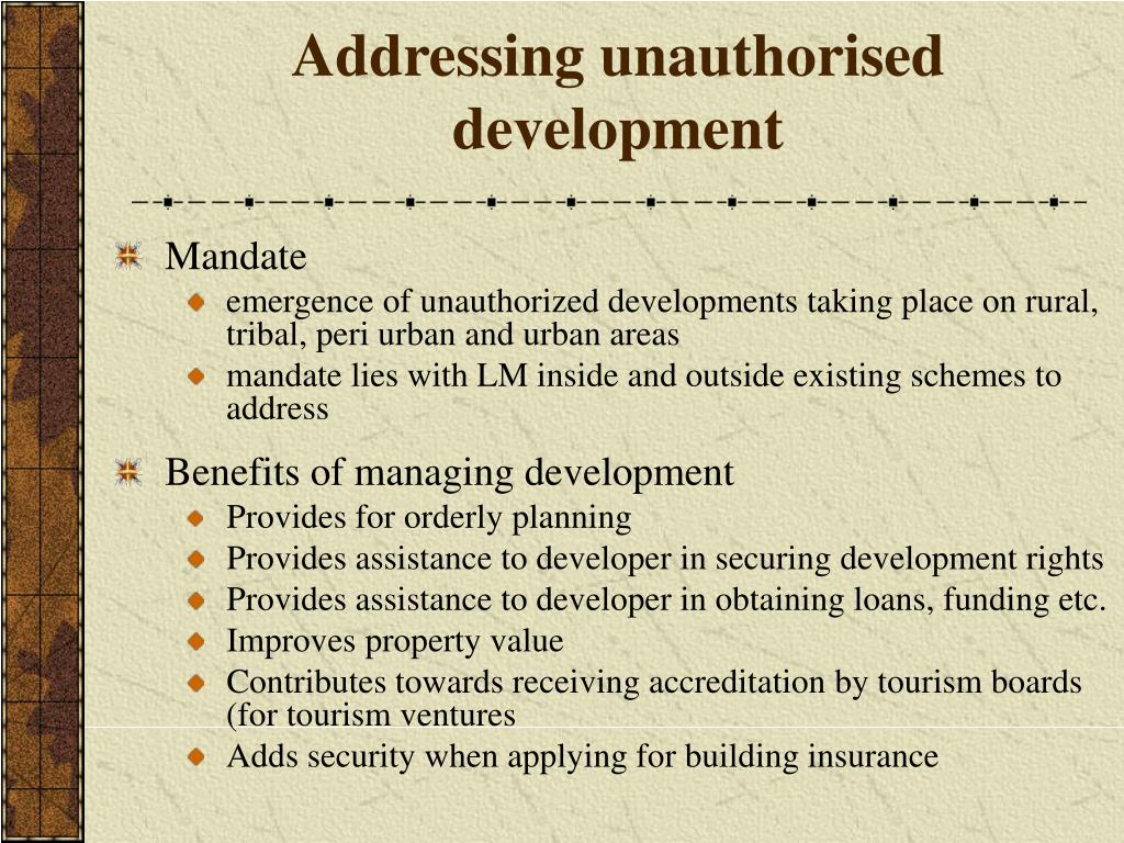 Addressing unauthorised development