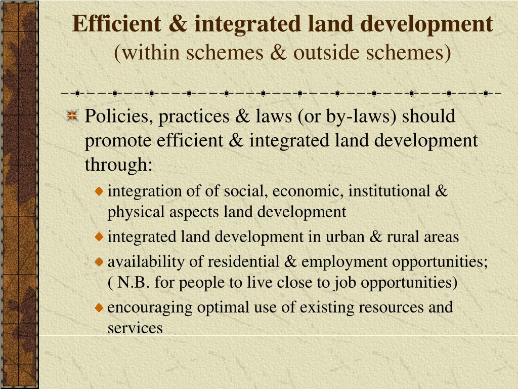 Efficient & integrated land development