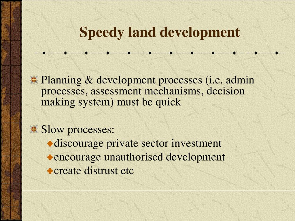 Speedy land development