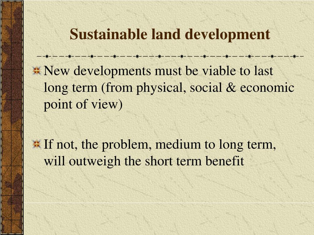 Sustainable land development