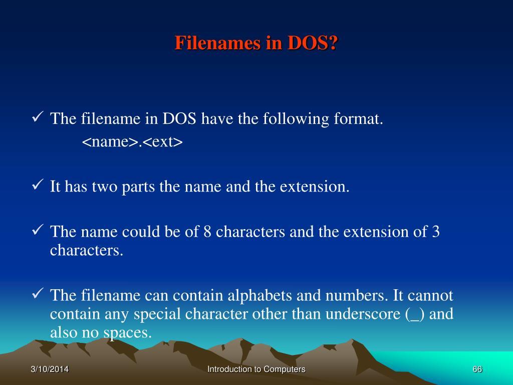Filenames in DOS?