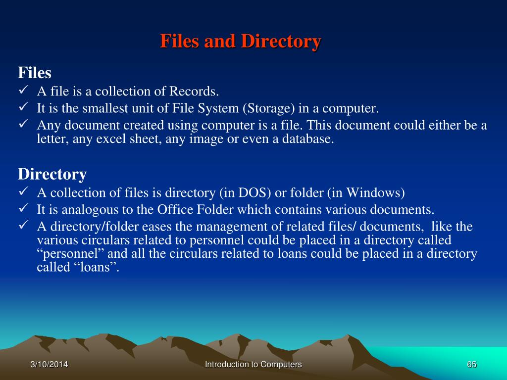Files and Directory