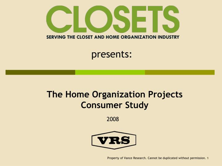 The home organization projects consumer study