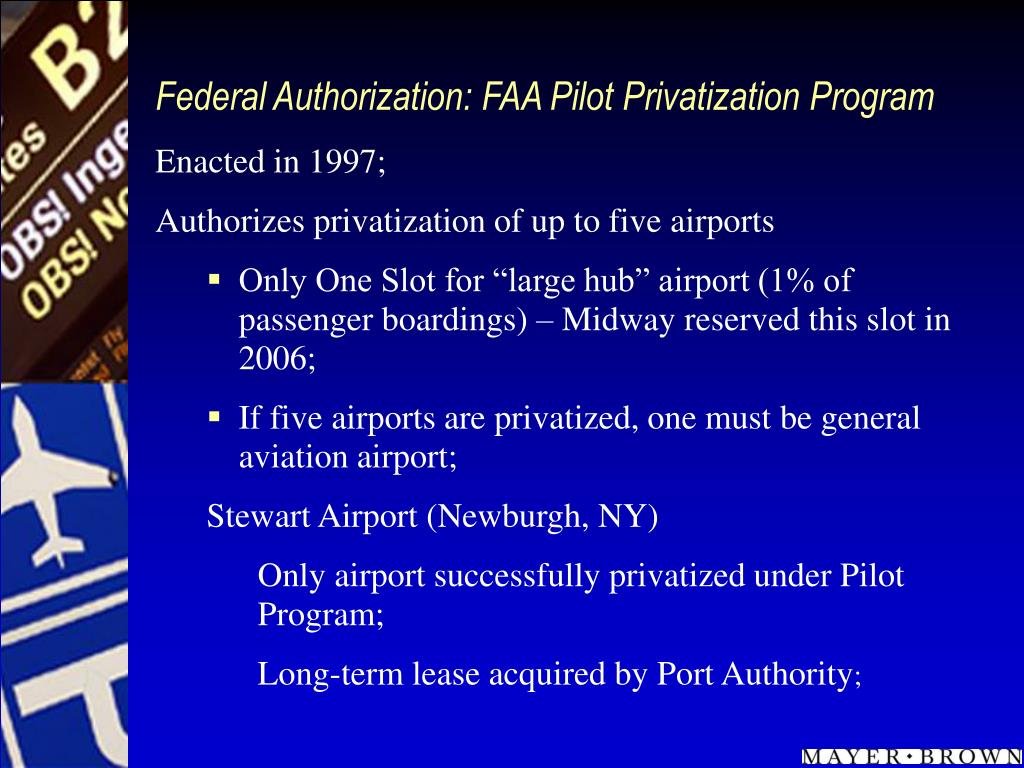 Federal Authorization: FAA Pilot Privatization Program