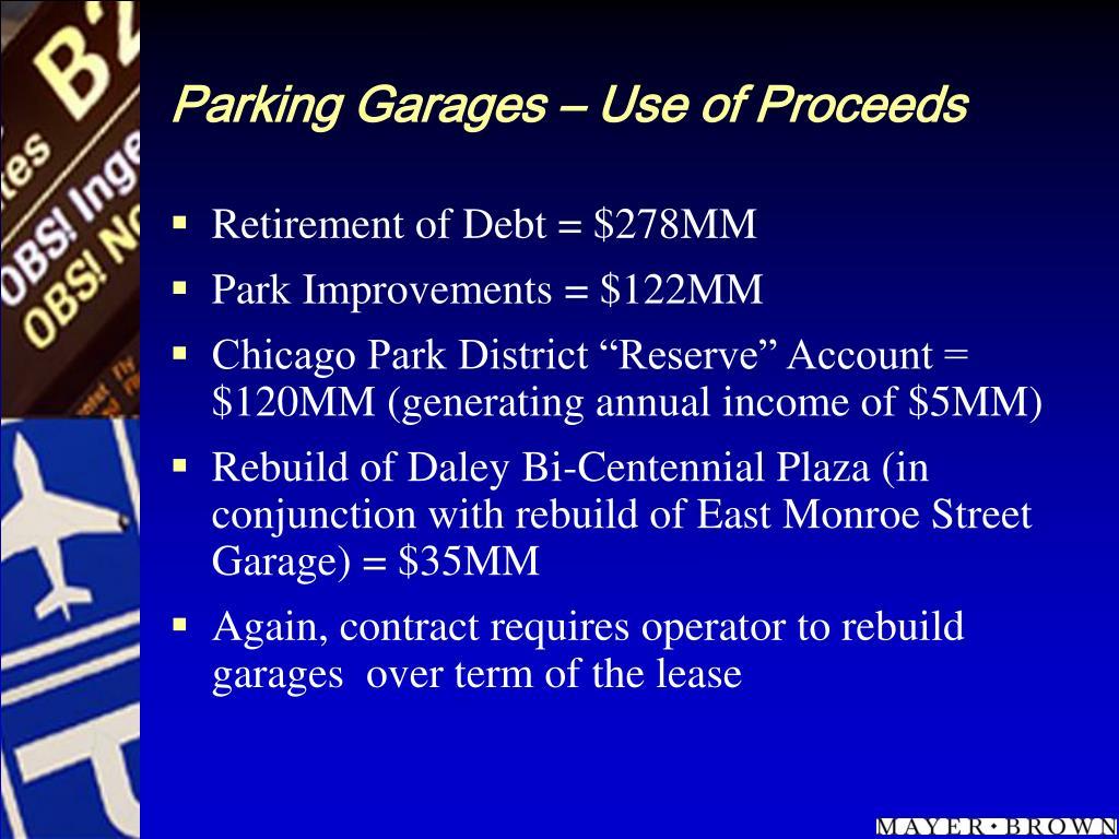 Parking Garages – Use of Proceeds