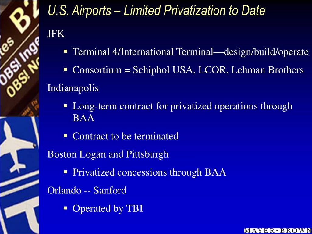 U.S. Airports – Limited Privatization to Date