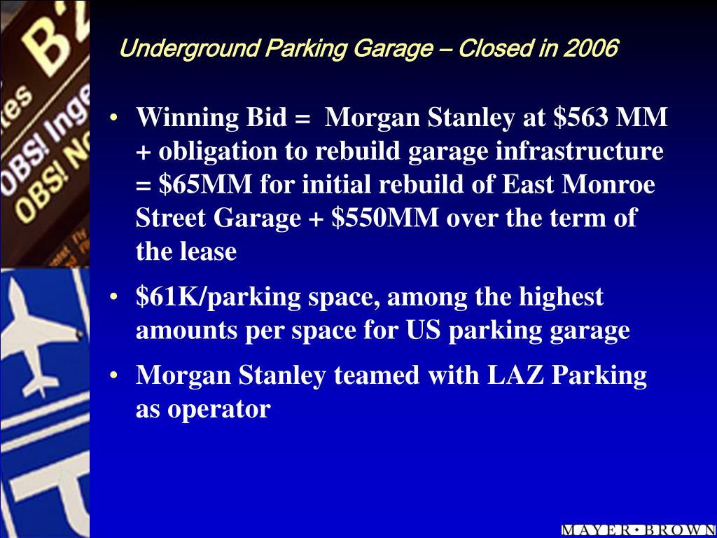 Underground Parking Garage – Closed in 2006