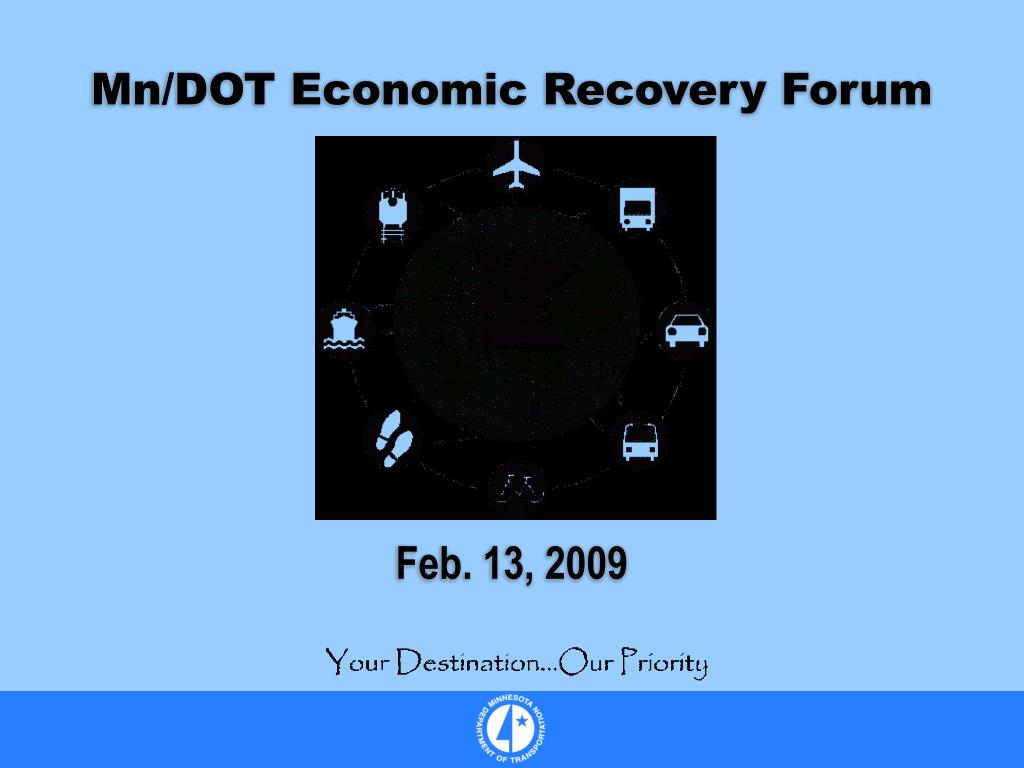 Mn/DOT Economic Recovery Forum
