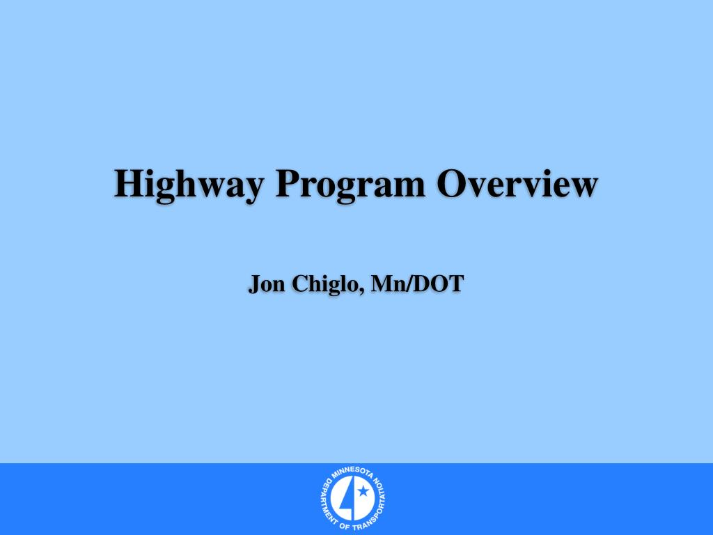 Highway Program Overview