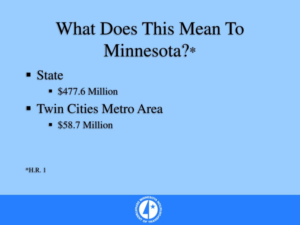 What Does This Mean To Minnesota?