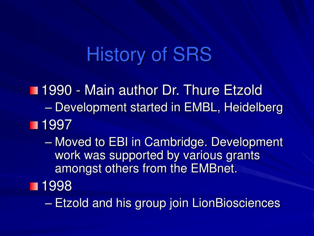 History of SRS