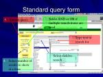 standard query form45