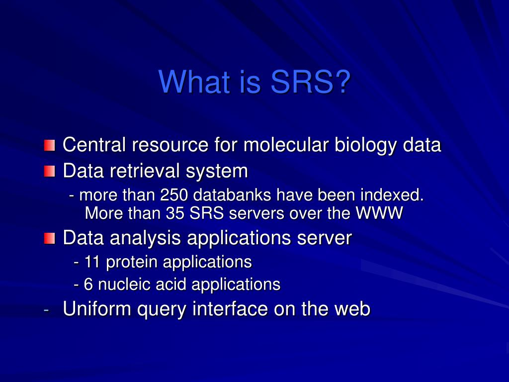 What is SRS?