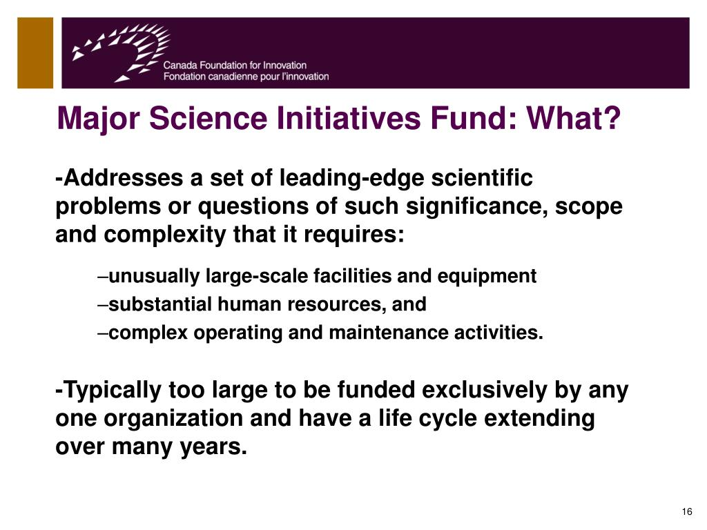 Major Science Initiatives Fund: What?