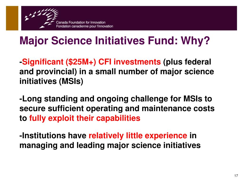 Major Science Initiatives Fund: Why?