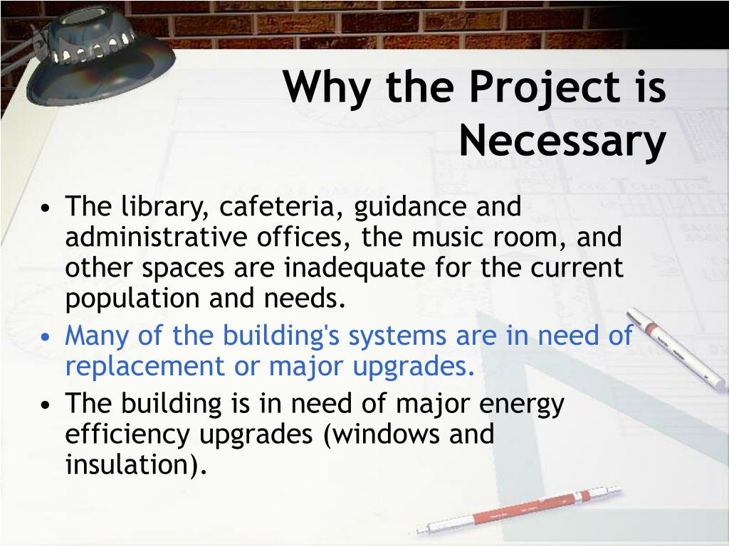 Why the Project is Necessary
