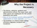 why the project is necessary5