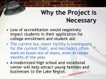 why the project is necessary6