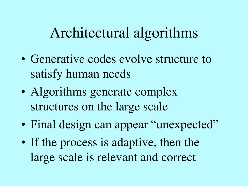 Architectural algorithms
