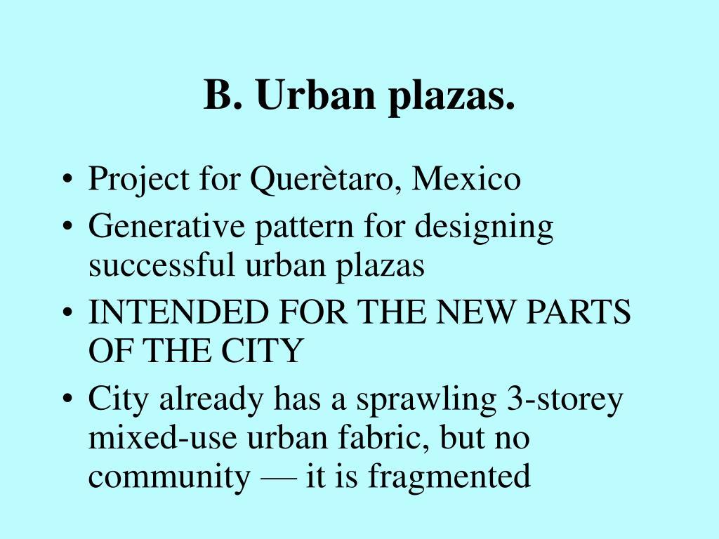 B. Urban plazas.