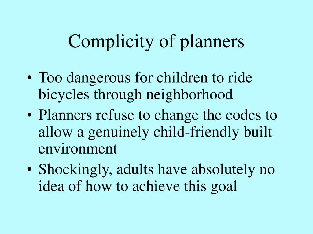 Complicity of planners