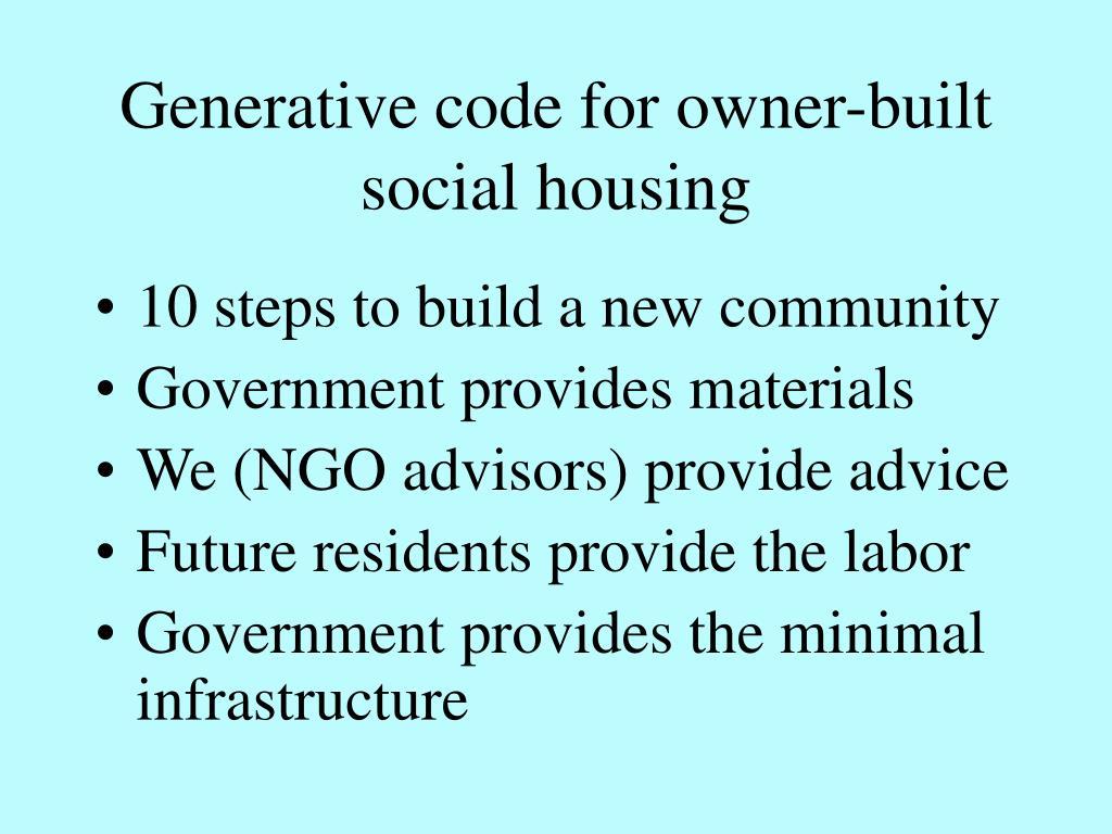 Generative code for owner-built social housing