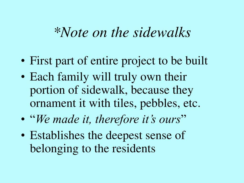 *Note on the sidewalks