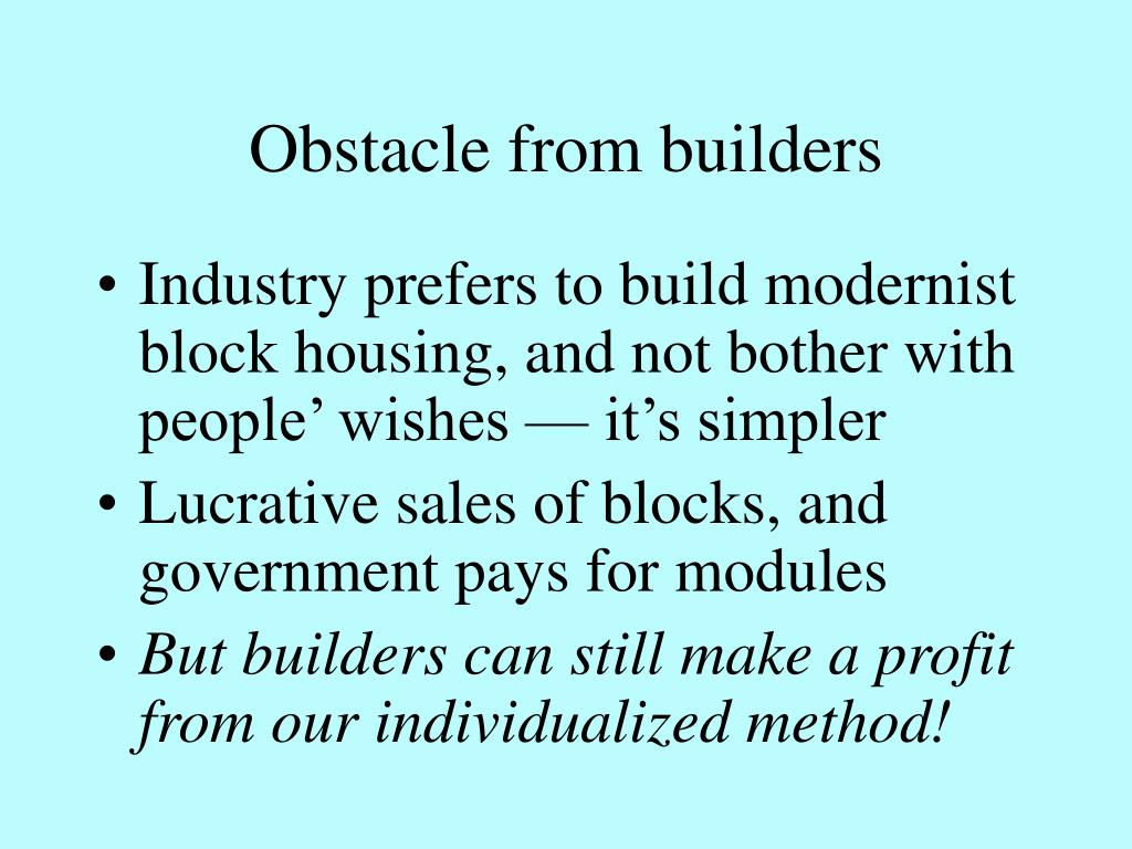 Obstacle from builders